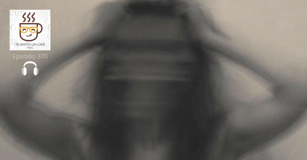 Ataques de Pánico: Audioguía de Cómo tratarlos