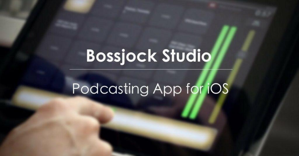 Bossjock Studio: App para grabar tu podcast con un mínimo de edición – Tutorial