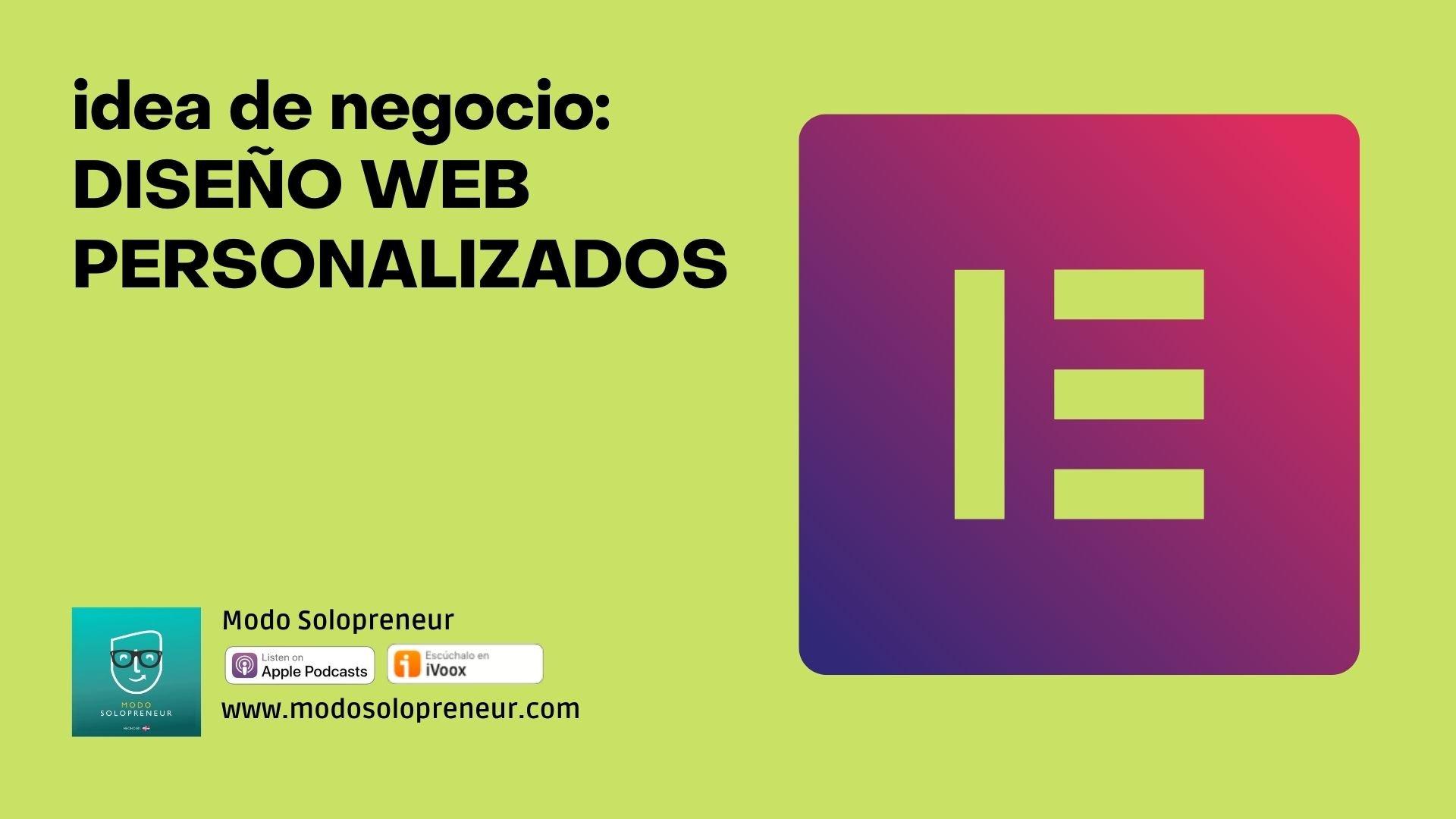 Idea de negocio: Diseños personalizados para páginas webs