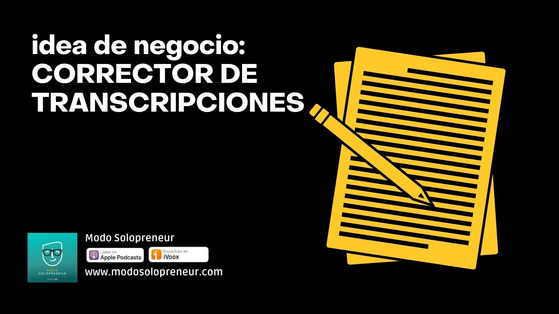 Idea de negocio: corrector de transcripciones de podcast
